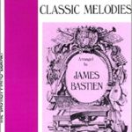 Bastien Classical Melodies Level 1