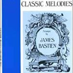 Bastien Classical Melodies Level 2