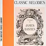 Bastien Classical Melodies Level 4