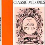 Bastien Classical Melodies Primer Level